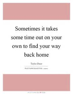 Find Your Way Back Home Quote