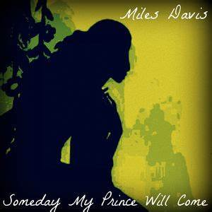 Someday My Prince Will Come | Miles Davis – Download and ...