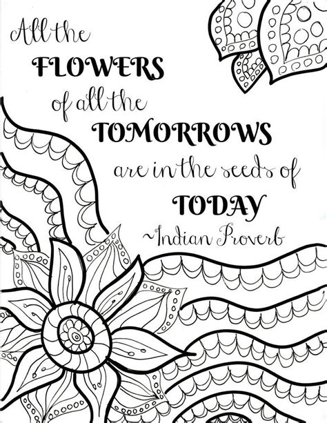 Printable Coloring Quotes by Free Printable Flower Quote Coloring Pages Quote