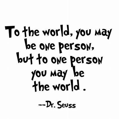 Seuss Quotes Dr Inspirational Friendship Person Suess