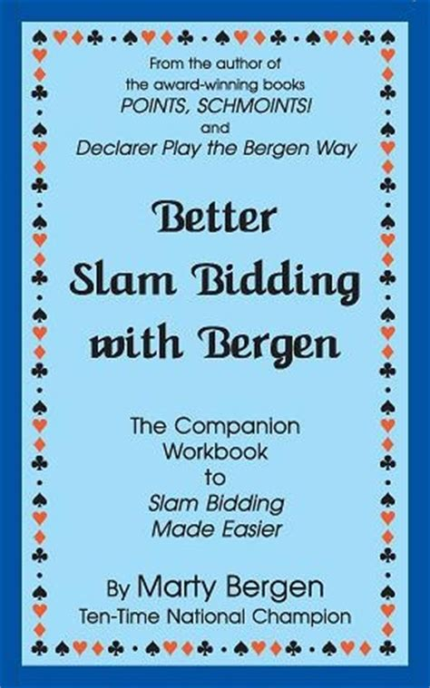 Slam Bidding Made Easier  Marty Bergen