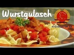 Günstig Kochen Rezepte : 12 ostdeutsche gerichte die du einmal im leben probiert haben musst kochen wurstgulasch ~ One.caynefoto.club Haus und Dekorationen