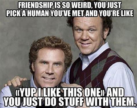 Friends Funny Memes - funny but true friendship memes