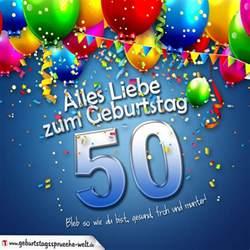 sprüche zum 60 ten geburtstag geburtstagskarte mit bunten ballons konfetti und luftschlangen zum 50 geburtstag