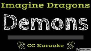Imagine, Dragons, U2022, Demons, Cc, Karaoke, Instrumental, Lyrics