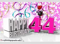 44 Geburtstag GeburtstagssprücheWelt