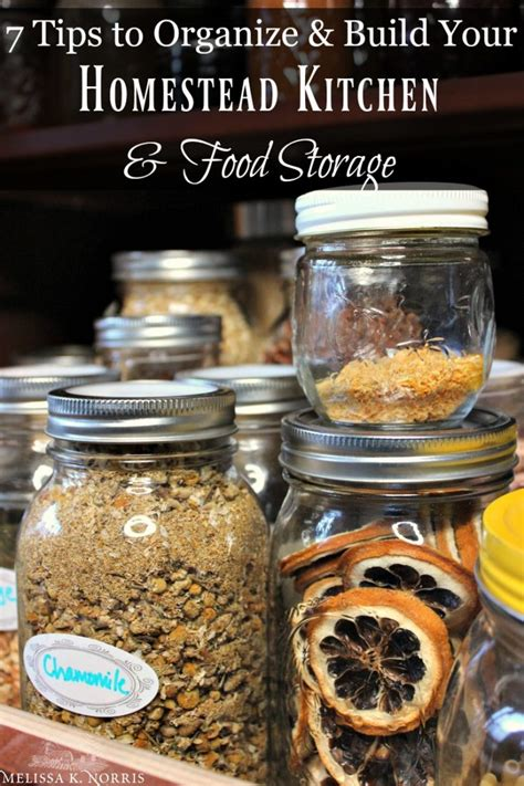 tips to organize your kitchen 7 tips to organize build your homestead food storage 8540