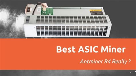 best asic miner asic antminer r4 best bitcoin mining hardware