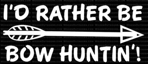 id   bow huntin bow hunting window decal
