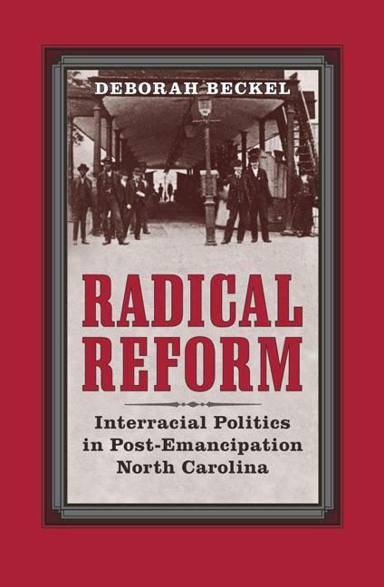 radical reform interracial politics  post emancipation