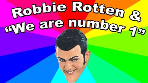 We Are Number One Memes - who is robbie rotten we are number one lazytown meme doovi