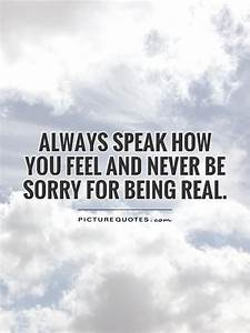 Being Real Quotes | Being Real Sayings | Being Real ...