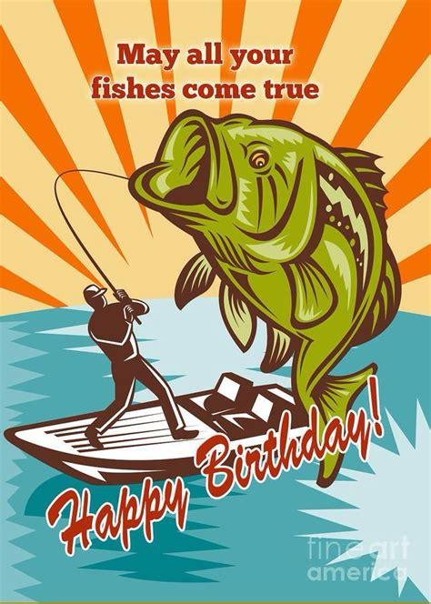 happy birthday fisherman  salutations