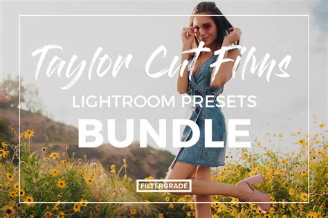 taylor cut films lightroom presets bundle filtergrade