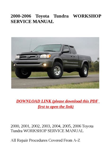 how to download repair manuals 2004 toyota tundra 2000 2006 toyota tundra workshop service manual by herrg issuu