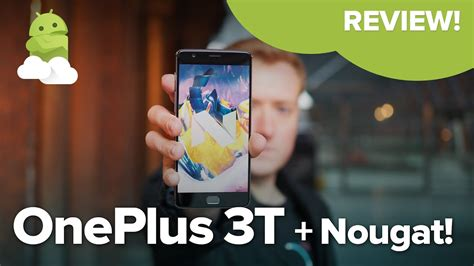 oneplus 3t review with android nougat