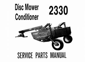 Gehl 2330 Disc Mower Conditioner Service Parts Manual  U2013 Service Manual Download