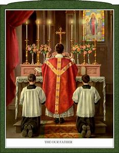 The Traditional Roman Mass in Pictures – Luisa Piccarreta  Traditional