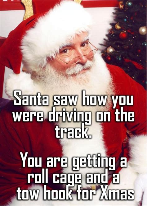 Santa Memes - santa saw how you were driving lol meme car memes