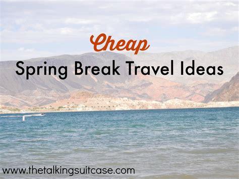 Cheap Spring Break Travel