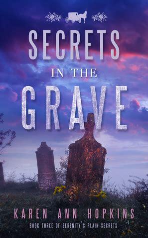 secrets in the grave secrets in the grave serenity s plain secrets 3 by reviews discussion