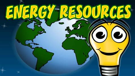 sources  energy  energy responsibly