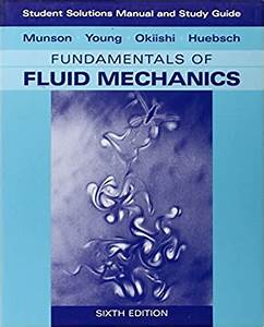 Fundamentals Of Fluid Mechanics 8th Edition Solution