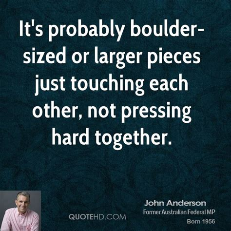 John Anderson Quotes Quotehd
