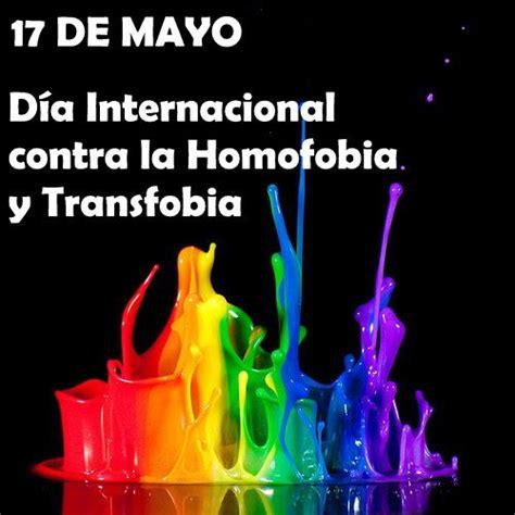 de mayo  internacional contra la homofobia