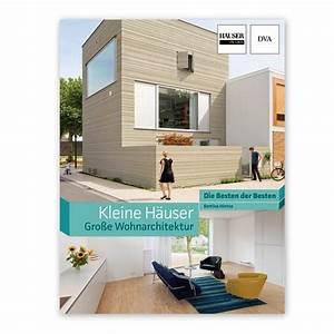 Kleine Häuser Architektur : artbook kleine h user gro e wohnarchitektur in ~ Sanjose-hotels-ca.com Haus und Dekorationen