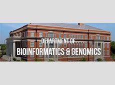 Department of Bioinformatics and Genomics College of
