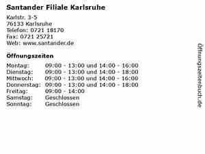Santander Bank Mannheim : ffnungszeiten santander filiale karlsruhe karlstr ~ A.2002-acura-tl-radio.info Haus und Dekorationen
