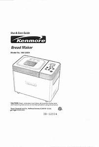 Download Kenmore Bread Maker 100 12934 Manual And User