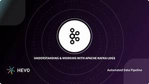 Apache Kafka Logs  A Comprehensive Guide