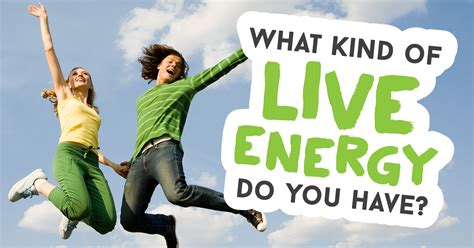 What Kind Of Live Energy Do You Have?  Quiz Quizonycom