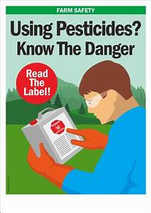 Farm Safety Poster Know The Danger When Using Pesticides