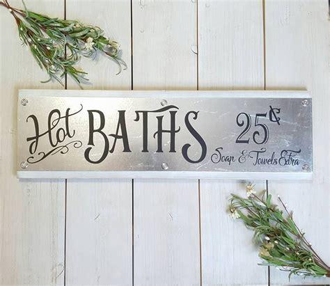 hot baths sign farmhouse style galvanized metal decor