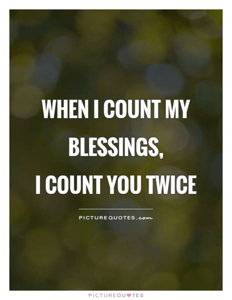 Blessings Quotes Count Your Blessings Quotes Sayings Count Your