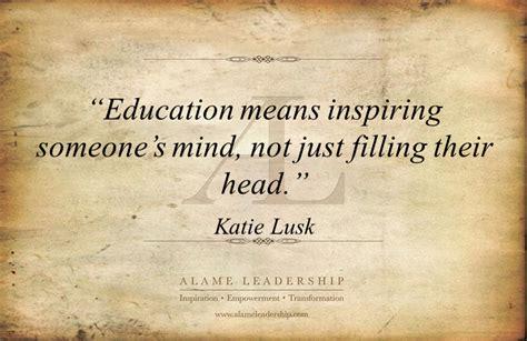 al inspiring quote  education alame leadership