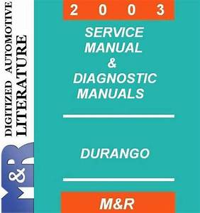 2003 Dodge Durango Service Manual   Diagnostic Manuals