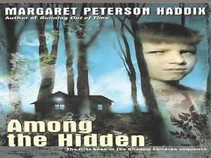 Among The Hidden By Margaret Haddix