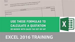 Sales Tax Formula Excel Use These Formulas To Calculate A Quotation Or Invoice
