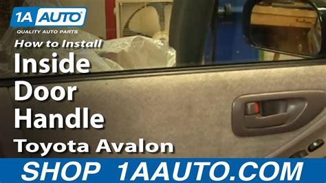 replace interior door handle   toyota avalon