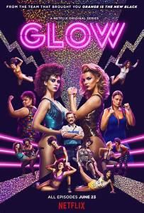 GLOW (TV Series) (2017) - FilmAffinity  Glow
