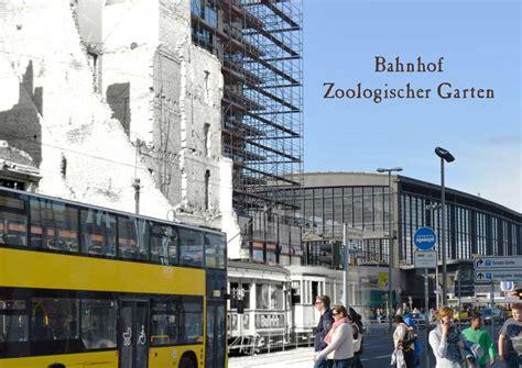 Berlin Zoologischer Garten Bahnhof Plan by Bahnhof Zoologischer Garten Gruss Aus Berlin