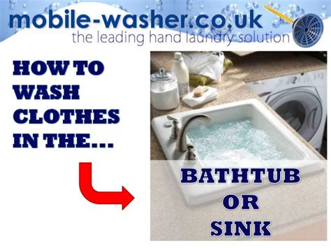 how to wash clothes in sink how to wash clothes in the bathtub or sink