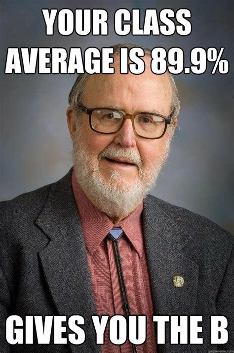 Professor Meme - professor scumbag memes quickmeme