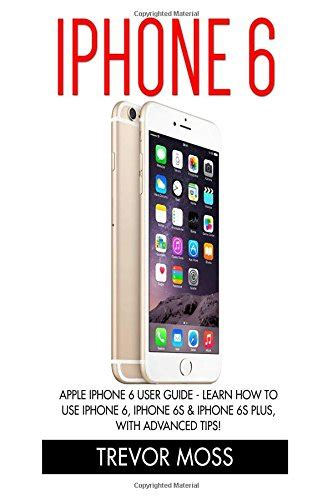 iphone 6 user manual iphone 6 apple iphone 6 user guide learn how to use