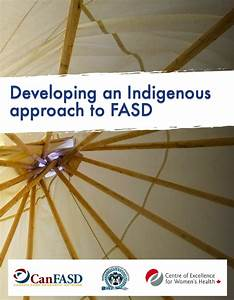 Indigenous Approaches To Fasd Prevention