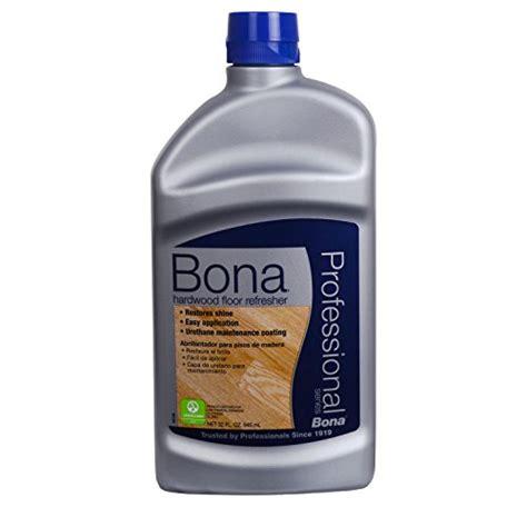 bona pro series hardwood floor refresher bona pro series wt760051163 hardwood floor refresher 32 ounce